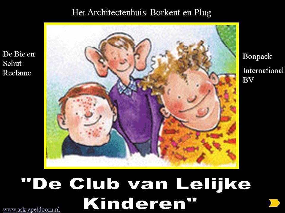 Het Architectenhuis Borkent en Plug www.ask-apeldoorn.nl De Bie en Schut Reclame Bonpack International BV