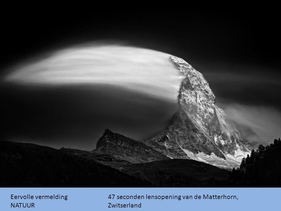 47 seconden lensopening van de Matterhorn, Zwitserland Eervolle vermelding NATUUR