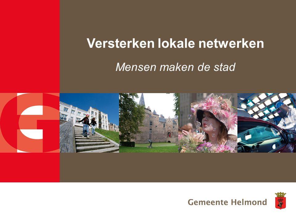 Versterken lokale netwerken Mensen maken de stad