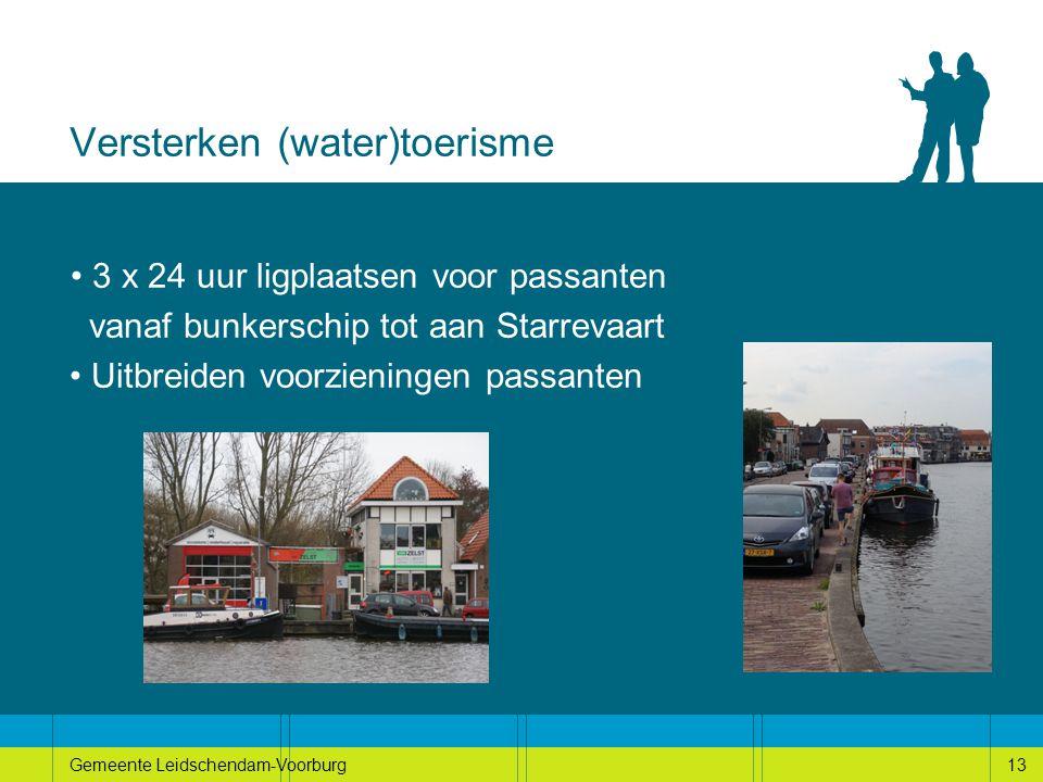 13Gemeente Leidschendam-Voorburg13 Versterken (water)toerisme 3 x 24 uur ligplaatsen voor passanten vanaf bunkerschip tot aan Starrevaart Uitbreiden voorzieningen passanten