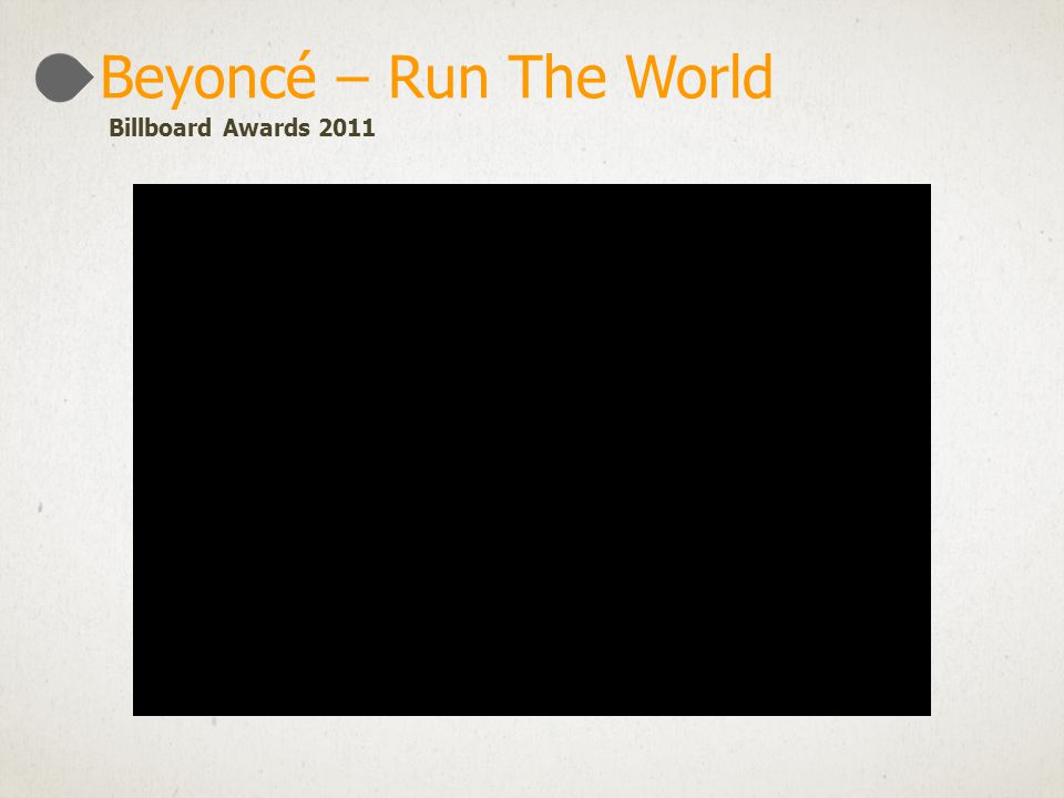Beyoncé – Run The World Billboard Awards 2011