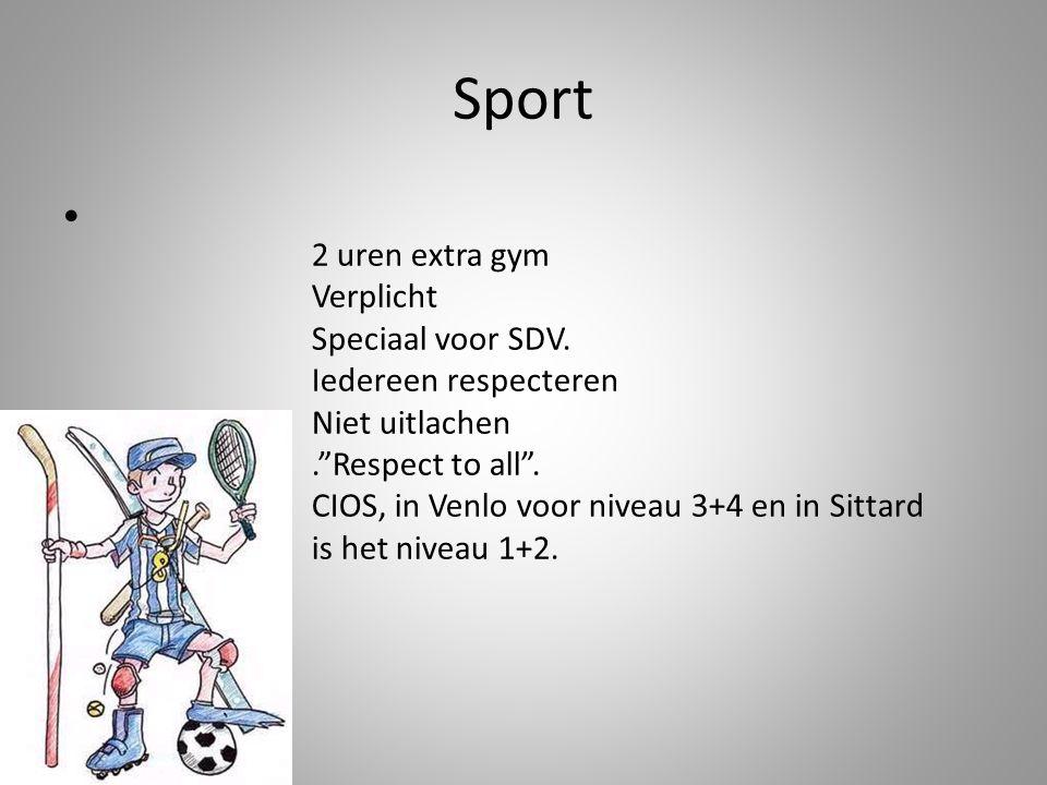 """Sport 2 uren extra gym Verplicht Speciaal voor SDV. Iedereen respecteren Niet uitlachen.""""Respect to all"""". CIOS, in Venlo voor niveau 3+4 en in Sittard"""