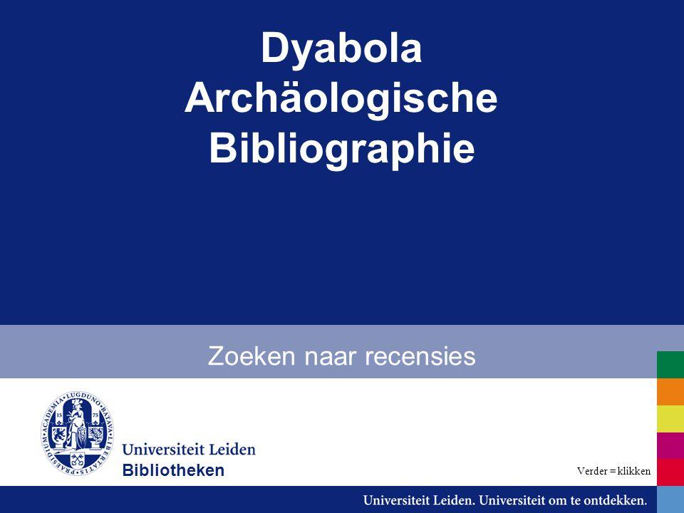 Dyabola Archäologische Bibliographie Zoeken naar recensies Bibliotheken Verder = klikken