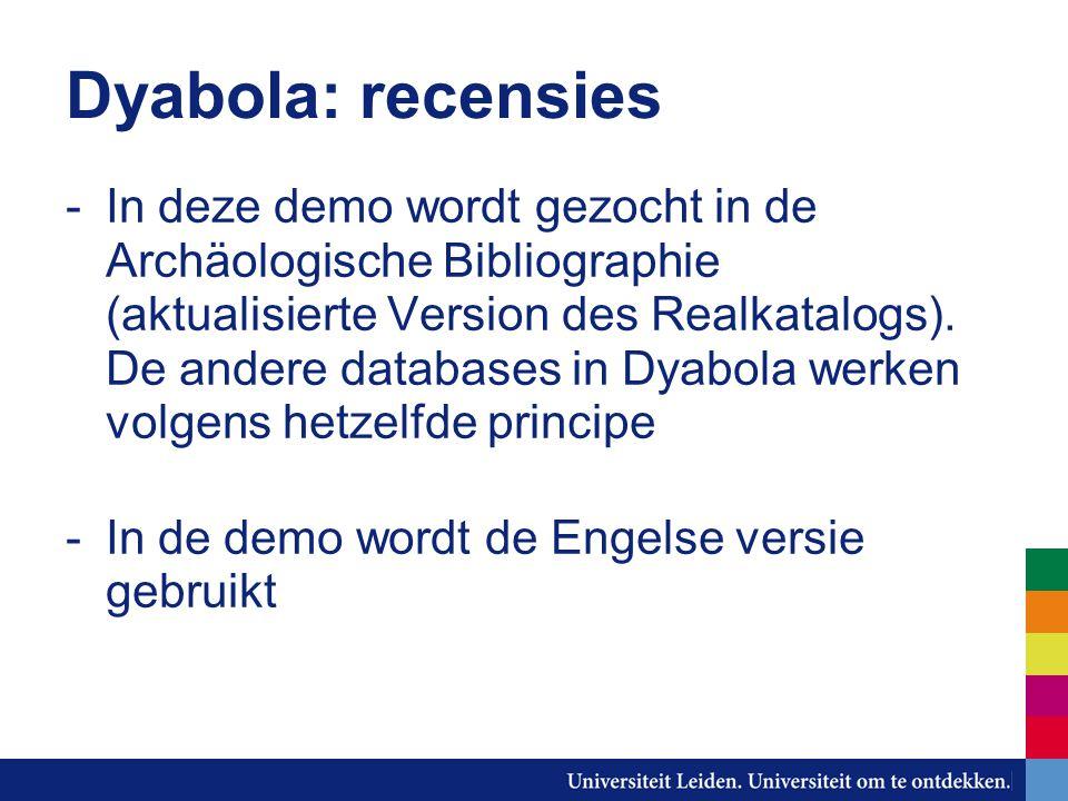 Dyabola: recensies -In deze demo wordt gezocht in de Archäologische Bibliographie (aktualisierte Version des Realkatalogs).