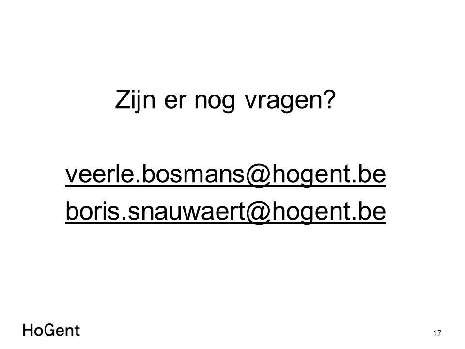 Zijn er nog vragen? veerle.bosmans@hogent.be boris.snauwaert@hogent.be 17