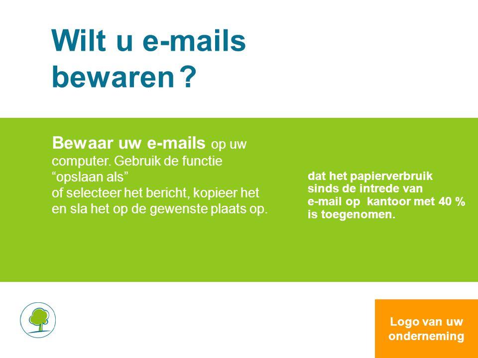 """Wilt u e-mails bewaren ? Bewaar uw e-mails op uw computer. Gebruik de functie """"opslaan als"""" of selecteer het bericht, kopieer het en sla het op de gew"""