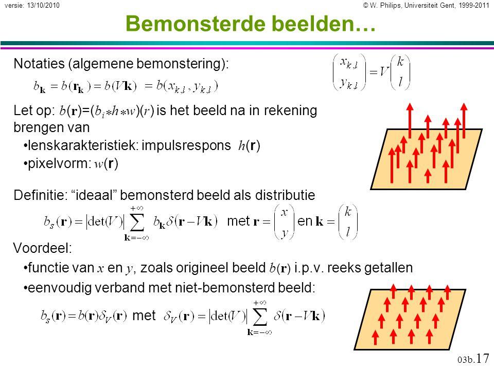 © W. Philips, Universiteit Gent, 1999-2011versie: 13/10/2010 03b.