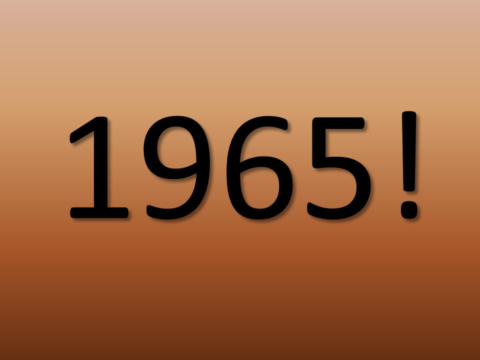 1965!