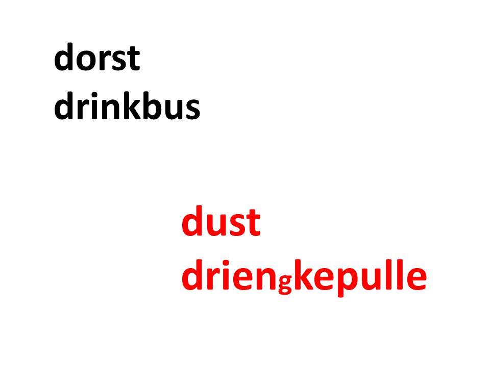 dorst drinkbus dust drien g kepulle