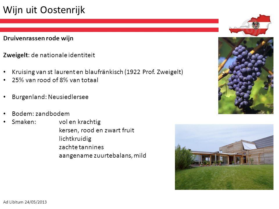 Wijn uit Oostenrijk Ad Libitum 24/05/2013 Druivenrassen rode wijn Zweigelt: de nationale identiteit Kruising van st laurent en blaufränkisch (1922 Pro