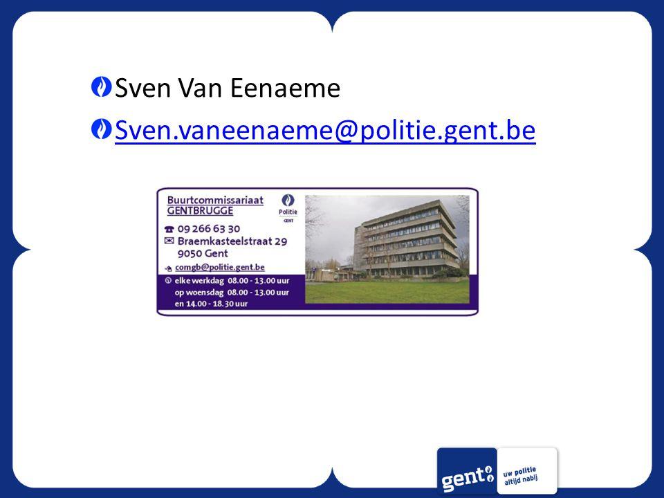 Sven Van Eenaeme Sven.vaneenaeme@politie.gent.be