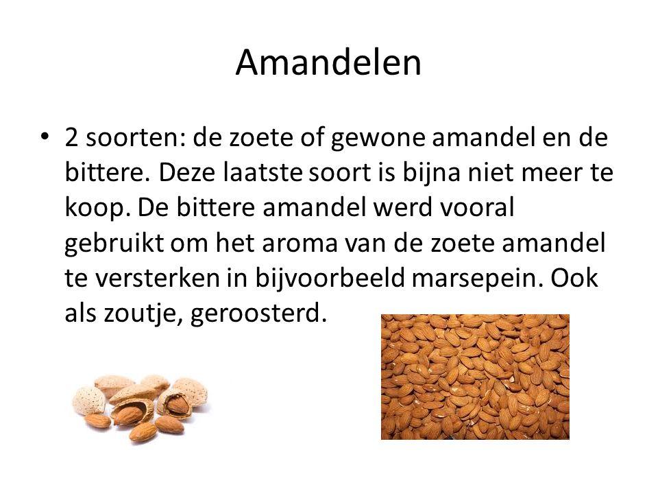Amandelen 2 soorten: de zoete of gewone amandel en de bittere. Deze laatste soort is bijna niet meer te koop. De bittere amandel werd vooral gebruikt