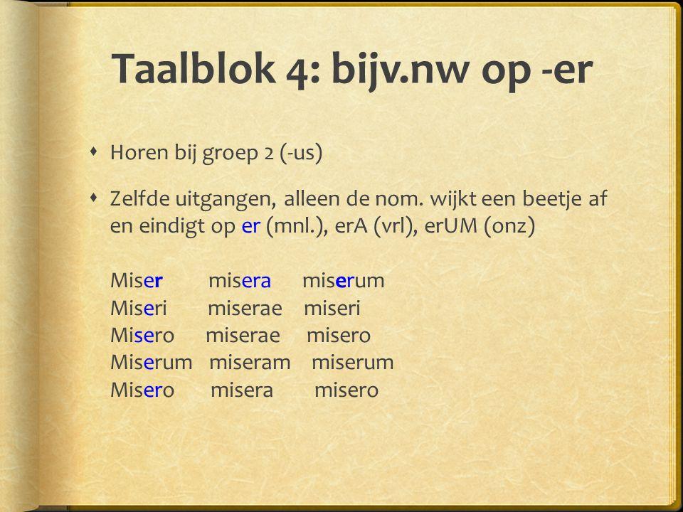 Taalblok 5: Bezittelijk vnw. Naast de gen. wordt ook het bez.