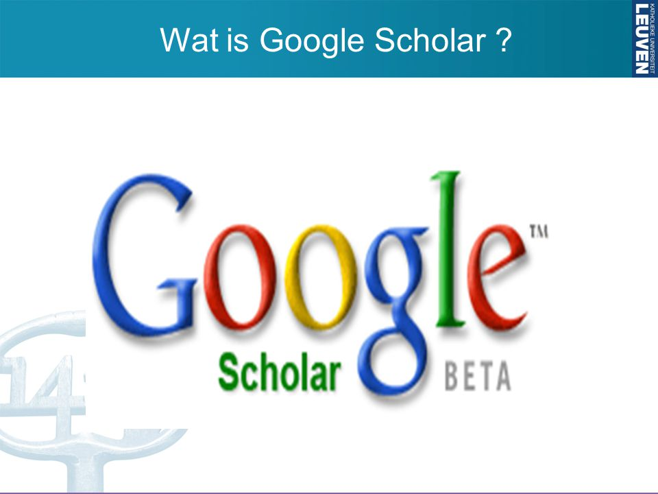 Wat is Google Scholar ?