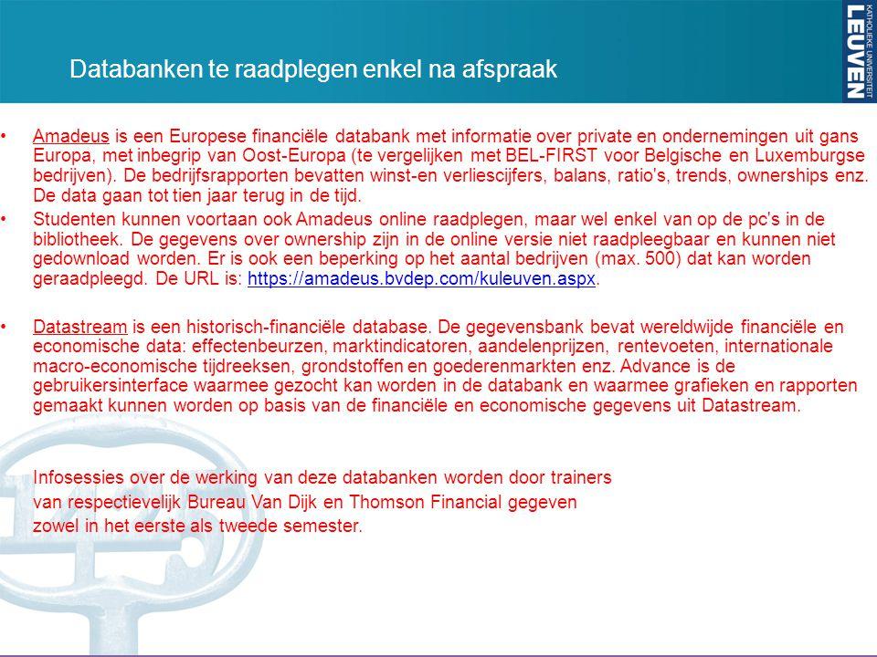Amadeus is een Europese financiële databank met informatie over private en ondernemingen uit gans Europa, met inbegrip van Oost-Europa (te vergelijken