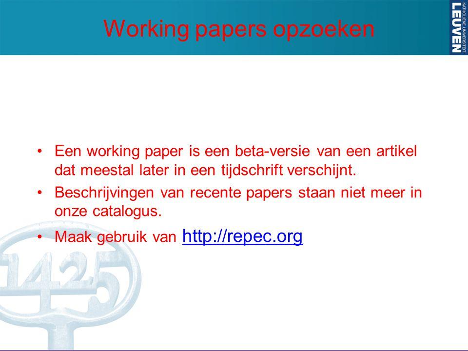 Een working paper is een beta-versie van een artikel dat meestal later in een tijdschrift verschijnt.