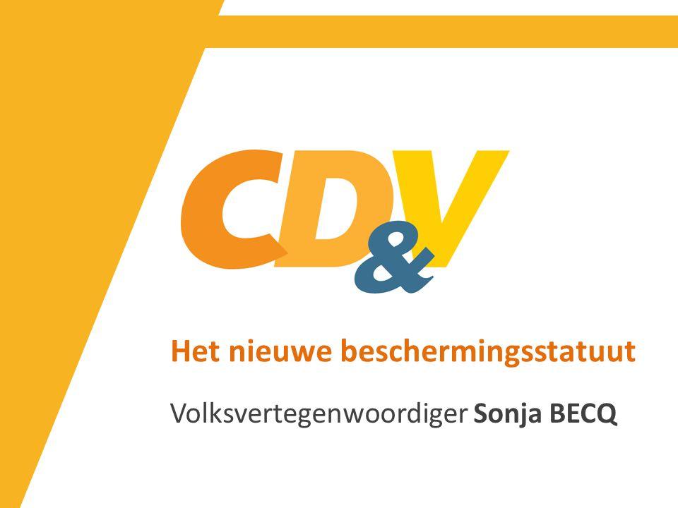 Het nieuwe beschermingsstatuut Volksvertegenwoordiger Sonja BECQ