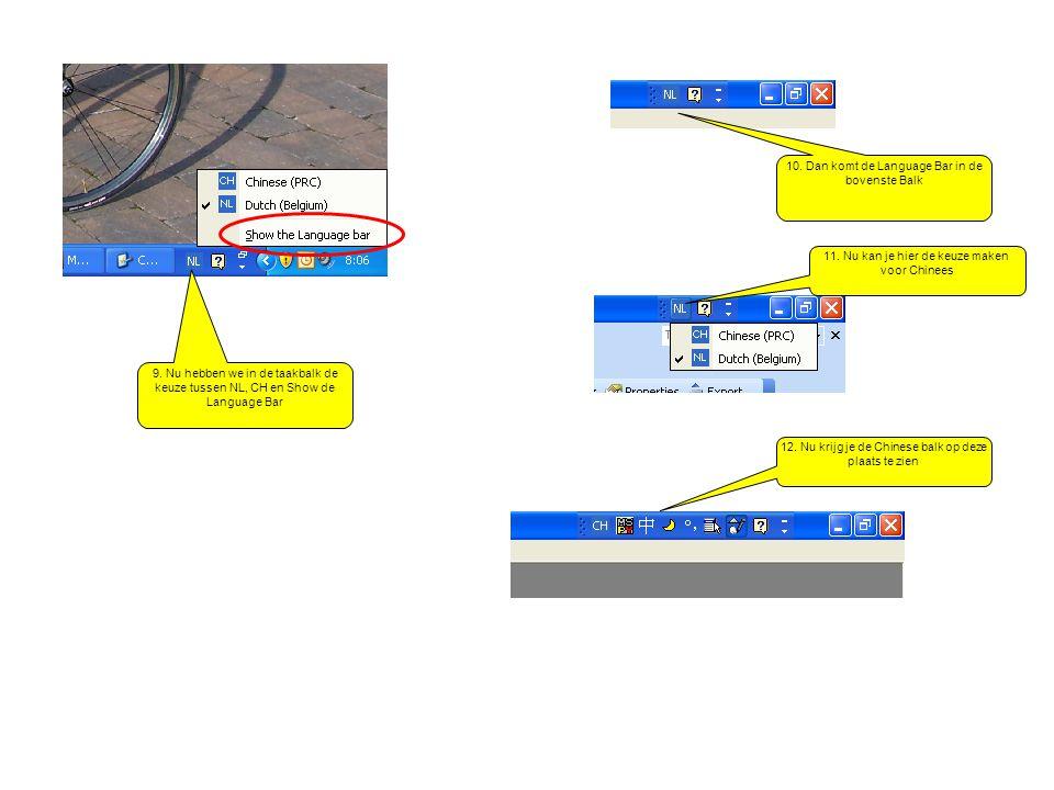 13.Hier kan je togglen tussen engels en chinees toetsenbord 14.