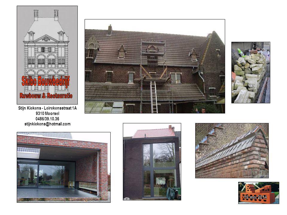 Stijn Kiekens - Leirekensstraat 1A 9310 Moorsel 0486/39.10.36 stijnkiekens@hotmail.com
