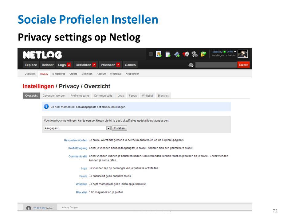 Sociale Profielen Instellen 72 Privacy settings op Netlog