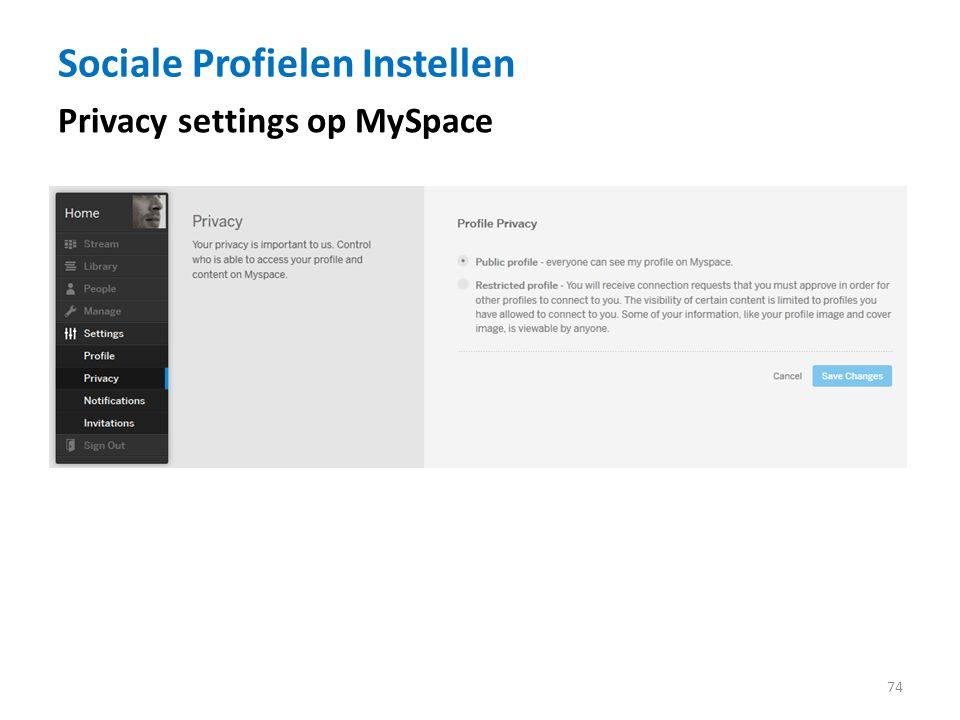 Sociale Profielen Instellen 74 Privacy settings op MySpace