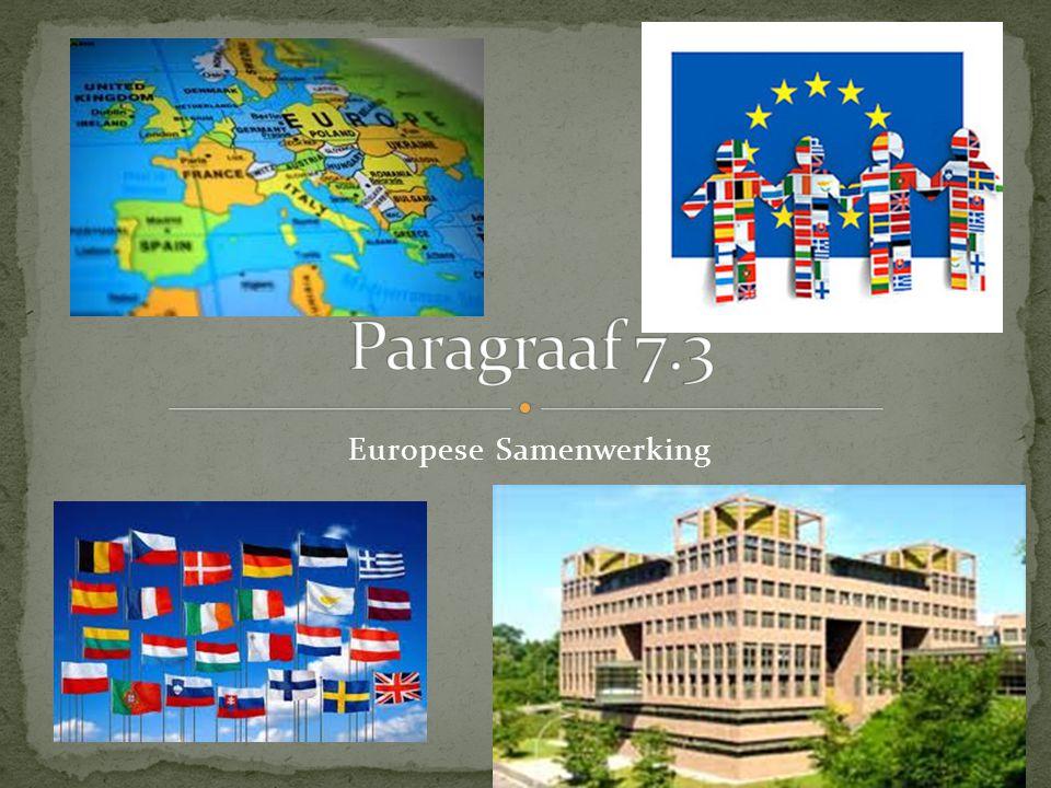 Europese Samenwerking. ? Europese Economische Gemeenschap (EEG ...