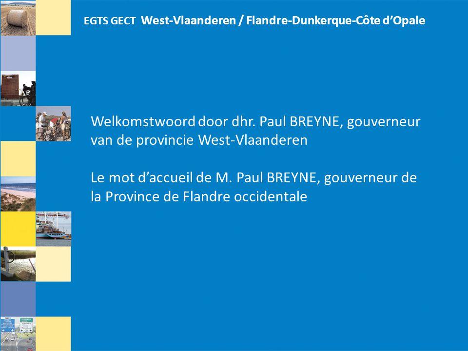 EGTS GECT West-Vlaanderen / Flandre-Dunkerque-Côte d'Opale Welkomstwoord door dhr.
