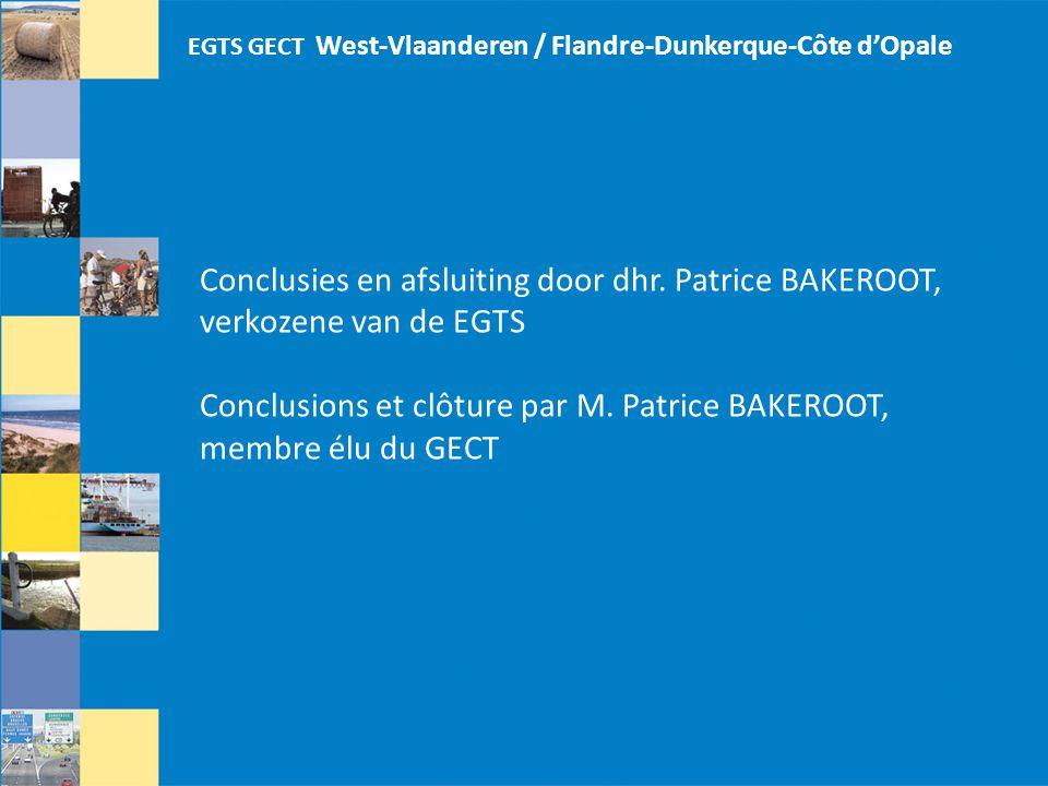 EGTS GECT West-Vlaanderen / Flandre-Dunkerque-Côte d'Opale Conclusies en afsluiting door dhr.