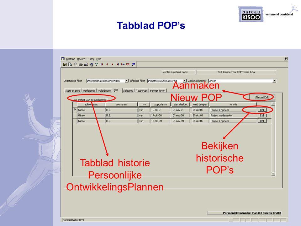 Tabblad POP's Tabblad historie Persoonlijke OntwikkelingsPlannen Aanmaken Nieuw POP Bekijken historische POP's