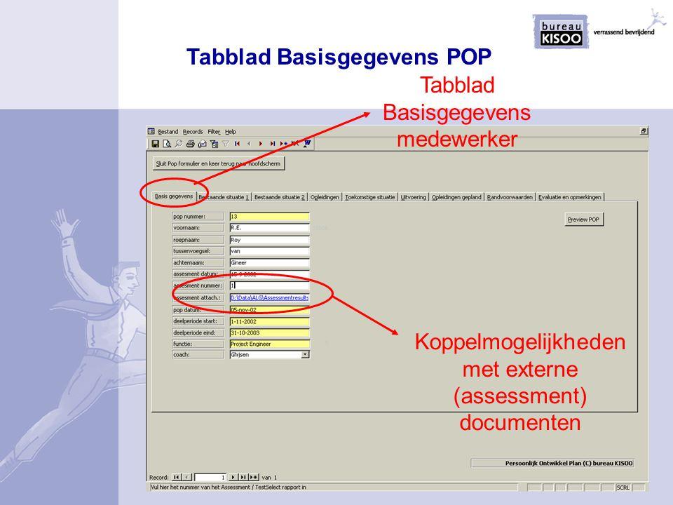 Koppelmogelijkheden met externe (assessment) documenten Tabblad Basisgegevens medewerker Tabblad Basisgegevens POP