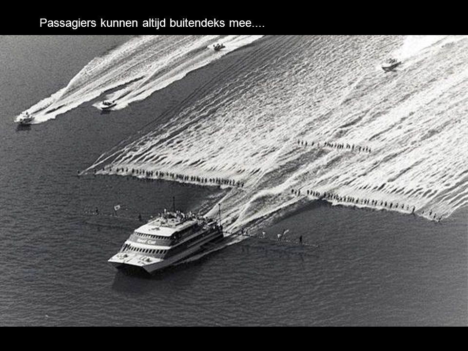 Passagiers kunnen altijd buitendeks mee....