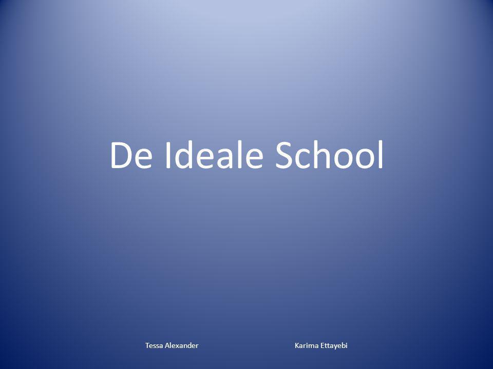 De Ideale School Tessa Alexander Karima Ettayebi