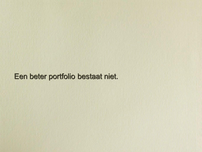Een beter portfolio bestaat niet.