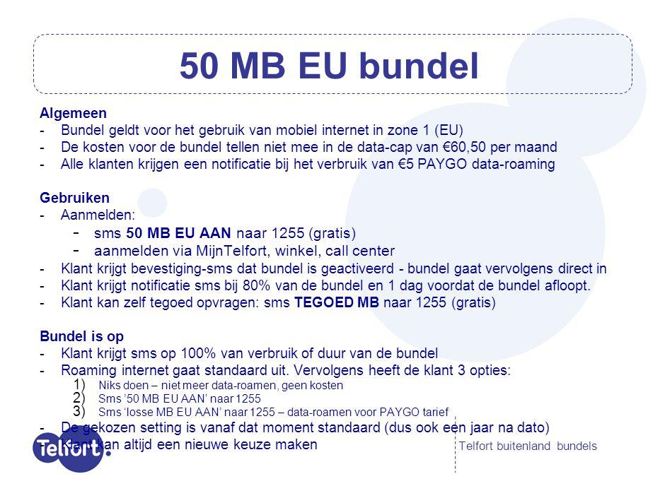 Algemeen -Bundel geldt voor het gebruik van mobiel internet in zone 1 (EU) -De kosten voor de bundel tellen niet mee in de data-cap van €60,50 per maa