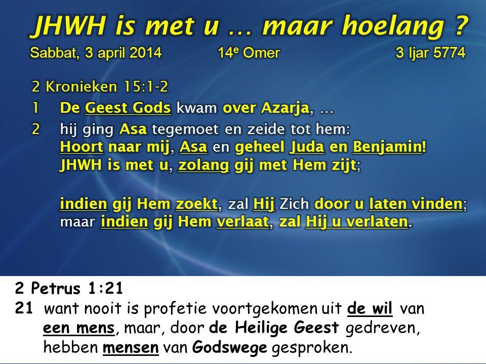 2 Petrus 1:21 21 want nooit is profetie voortgekomen uit de wil van een mens, maar, door de Heilige Geest gedreven, hebben mensen van Godswege gesproken.