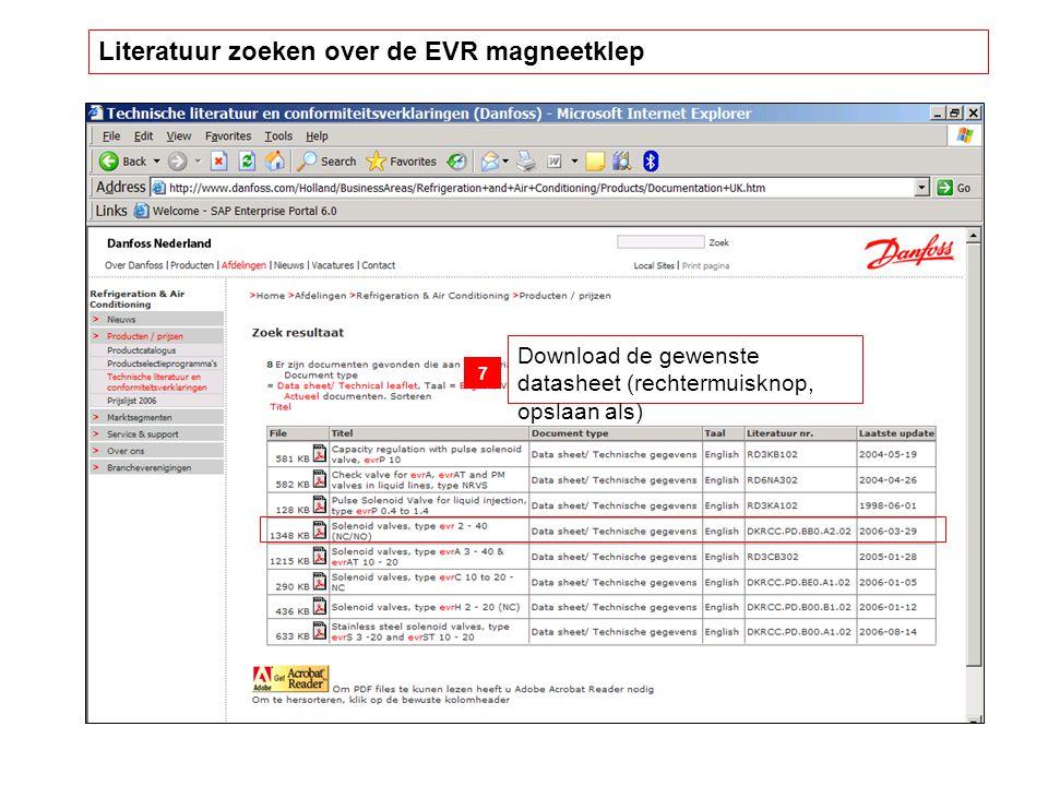 Download de gewenste datasheet (rechtermuisknop, opslaan als) 7 Literatuur zoeken over de EVR magneetklep