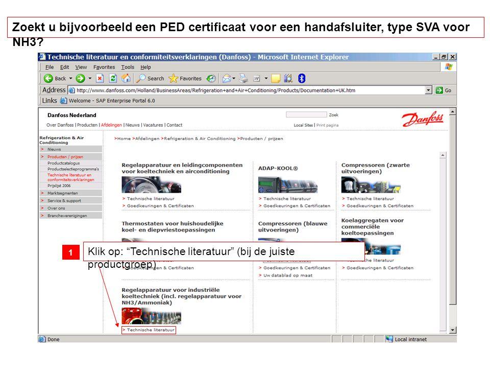 Klik op: Zoeken - uitgebreid Kies bij taal de gewenste taal Kies bij vrije tekst: SVA Kies bij document type: conformiteitsverklaring 2 3 4 5 Een PED certificaat vinden voor een handafsluiter, type SVA voor NH3