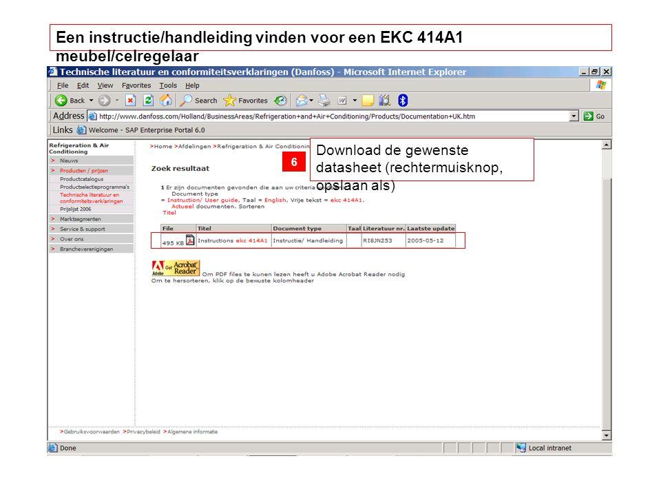 Download de gewenste datasheet (rechtermuisknop, opslaan als) 6 Een instructie/handleiding vinden voor een EKC 414A1 meubel/celregelaar