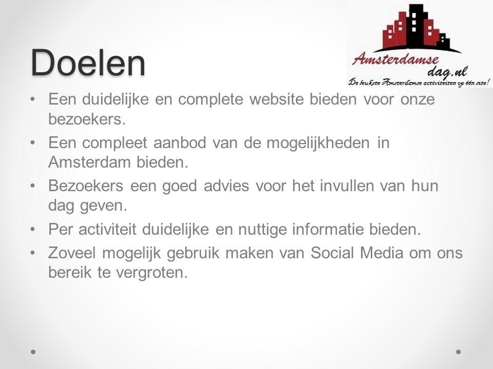 Doelgroep Mensen uit Amsterdam en de rest van de Nederlanders die van plan zijn om een bezoek te brengen aan Amsterdam.
