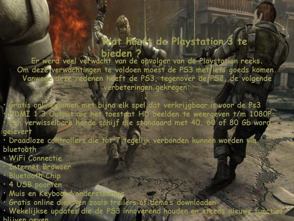 Wat heeft de Playstation 3 te bieden ? Er werd veel verwacht van de opvolger van de Playstation reeks. Om deze verwachtingen te voldoen moest de PS3 m
