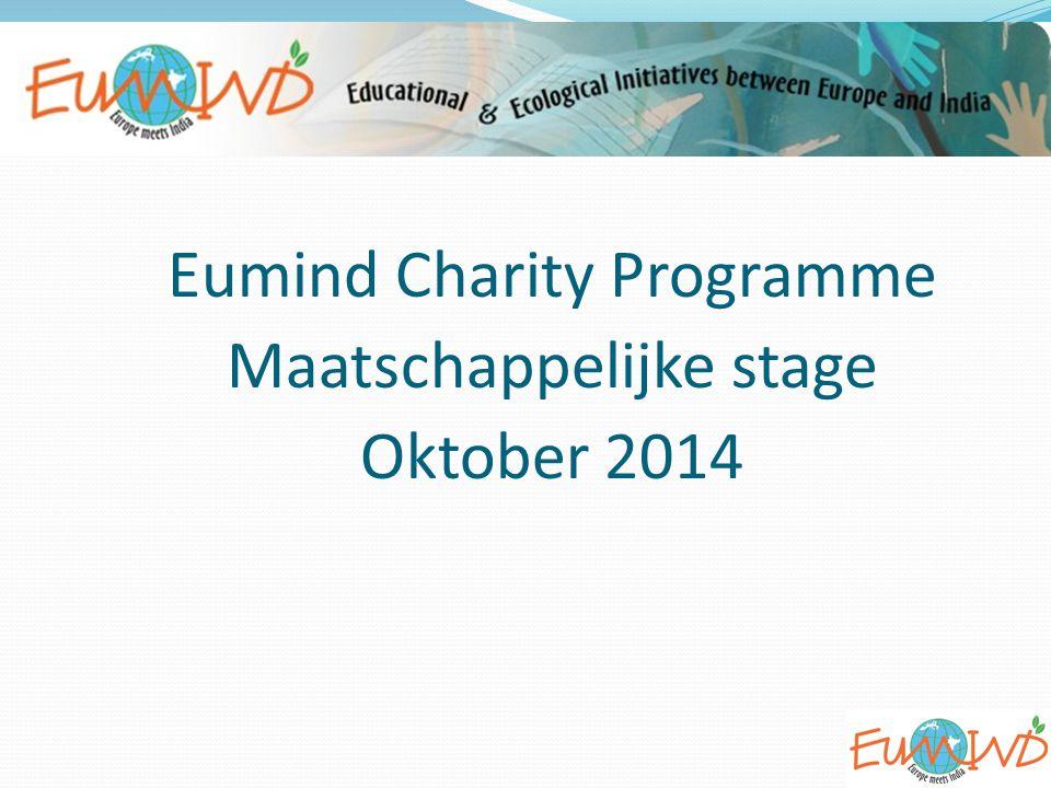 Eumind Charity Programme http://ejournal.eumind.net/eumindcharity/ http://ejournal.eumind.net/eumindcharity/ 2 Opgericht augustus 2011 als officiële stichting met eenbestuur Doel: fundraising stimuleren Doorgeefluik van sponsorgelden aan REAP Zelf initiatieven ondernemen (maatschappelijke stage)