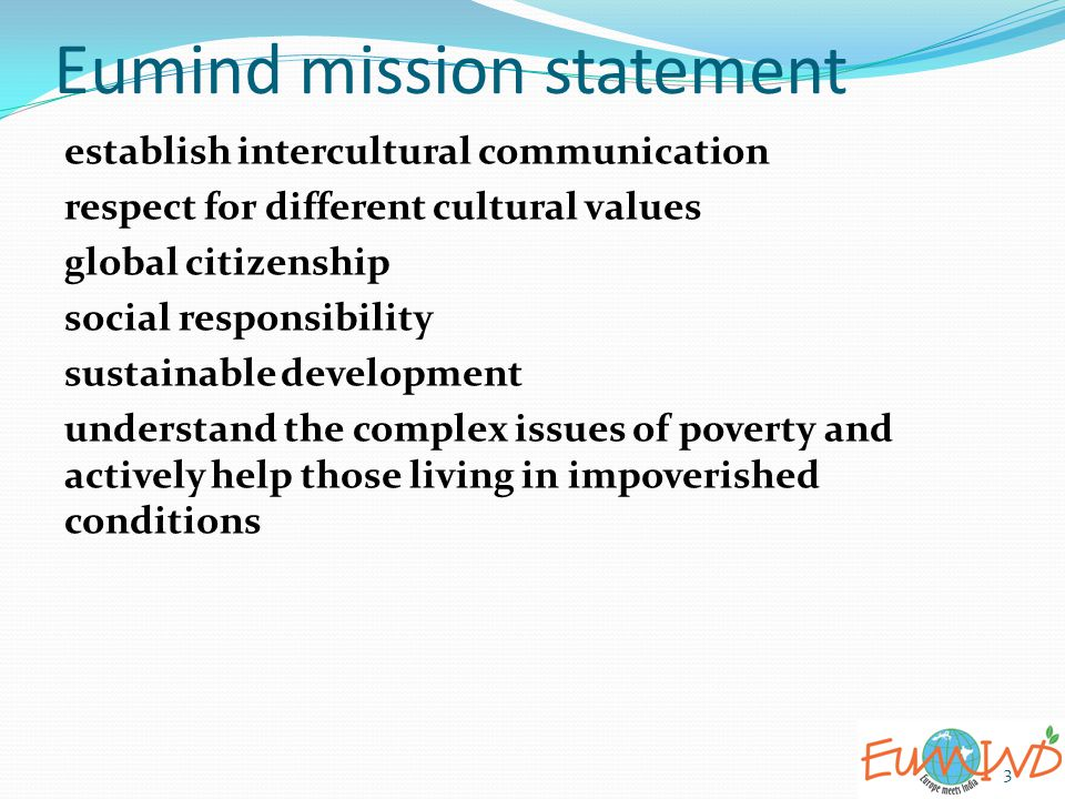 Eumind mission statement 3 establish intercultural communication respect for different cultural values global citizenship social responsibility sustai