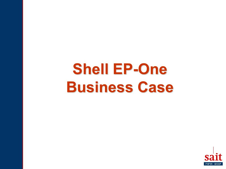 Shell EP-One Business Case