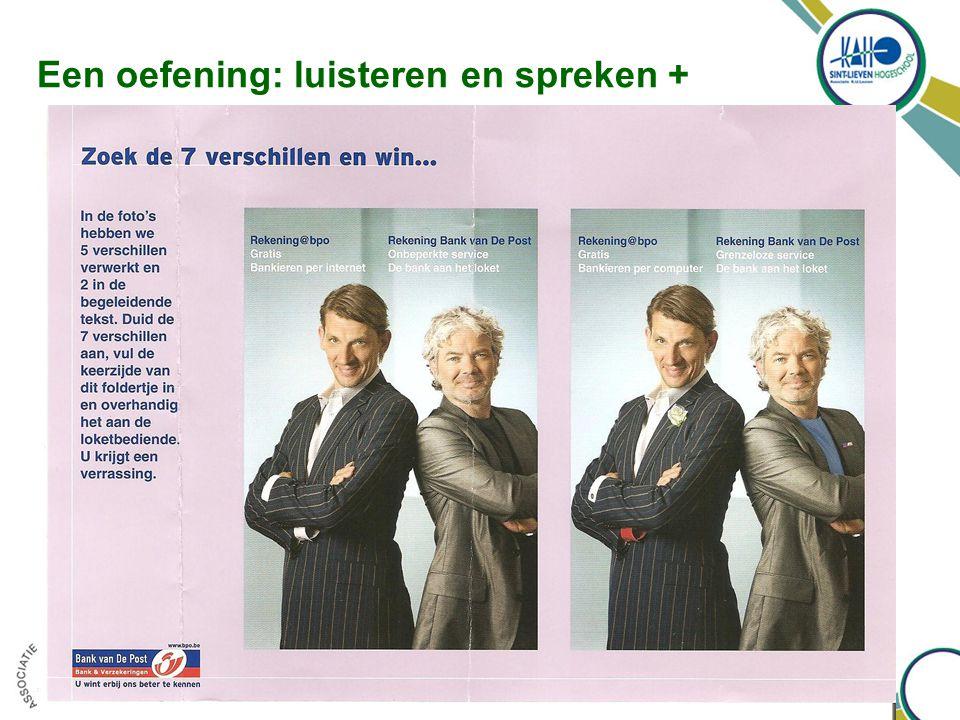 Een oefening: luisteren en spreken + eerste sessie semester 1 2009-2010