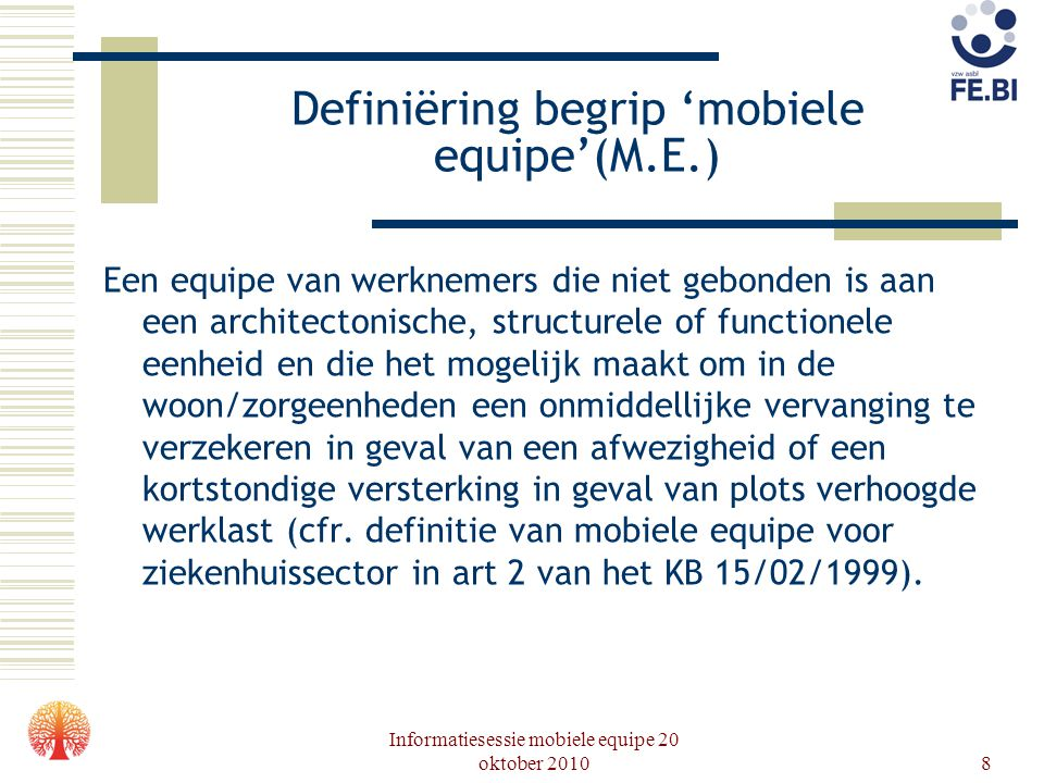Informatiesessie mobiele equipe 20 oktober 201019 Toewijzingsplan - Wie doet aanvraag om M.E.