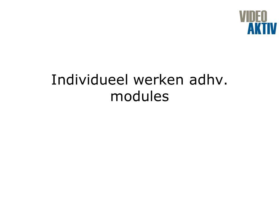Individueel werken adhv. modules