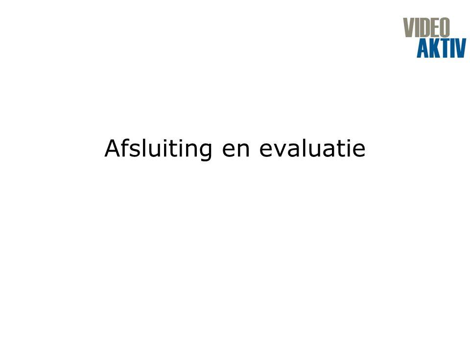 Afsluiting en evaluatie