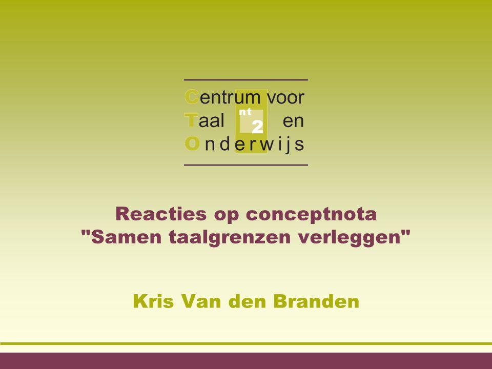 Reacties op conceptnota Samen taalgrenzen verleggen Kris Van den Branden