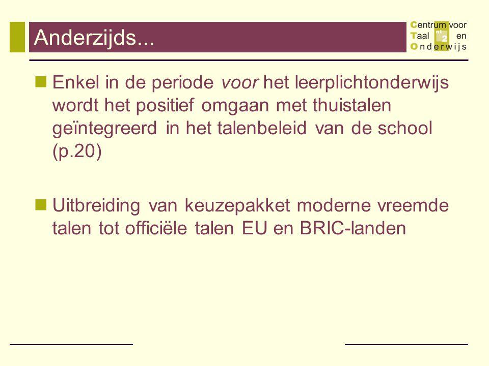 Taalgrenzen verlegd.Er is in Vlaanderen veel vooruitgang geboekt.