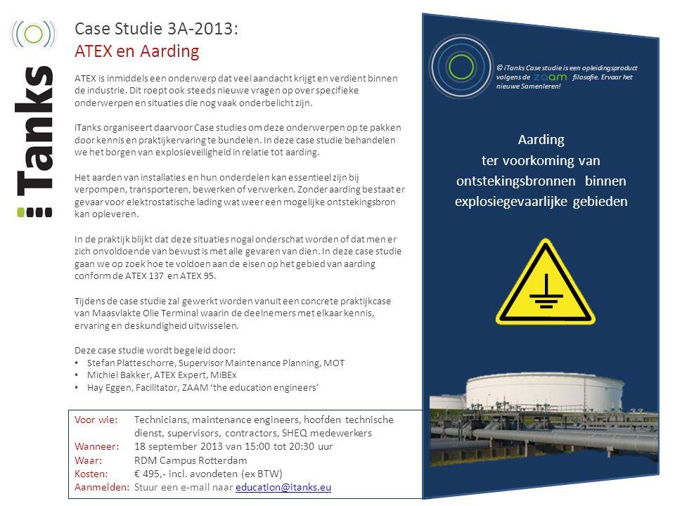 Case Studie 3A-2013: ATEX en Aarding ATEX is inmiddels een onderwerp dat veel aandacht krijgt en verdient binnen de industrie. Dit roept ook steeds ni